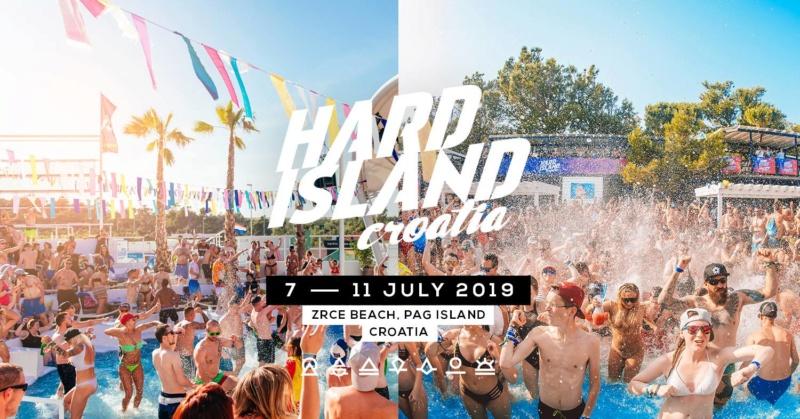 Hard Island Festival - Semaine en Croatie - Ile de Pag - 7 au 14 Juillet 2019 - Zrce beach 37236210