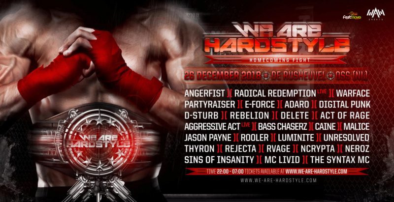 We Are Hardstyle 2018   Homecoming Fight - Mercredi 26 Décembre 2018 - De Rusheuvel - Oss - NL 39628710