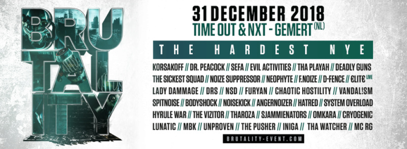 Brutality - The Hardest NYE - Lundi 31 Décembre 2018 - Time Out - Gemert - NL A6034c10