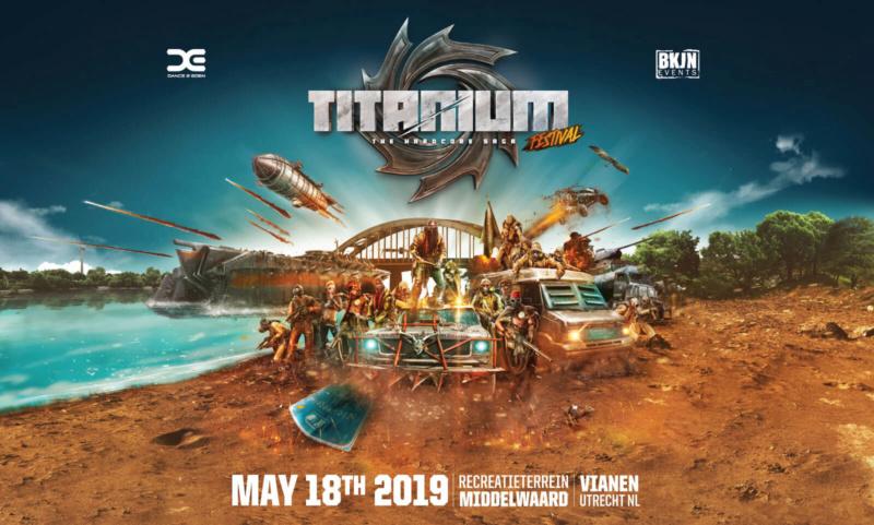 TITANIUM Festival - The Hardcore Saga - Samedi 18 Mai 2019 - Recreatieterrein Middelwaard, Utrecht - NL Artwor10