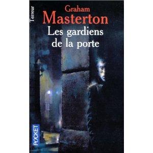 Graham Masterton - Les gardiens de la porte Les_ga10