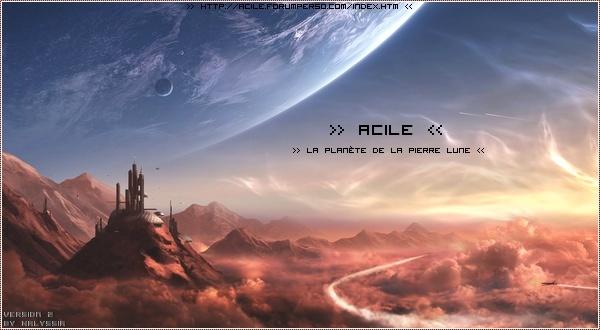 Acile, la planète de la pierre de Lune