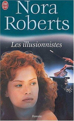 Les Illusionnistes de Nora Roberts 11241810
