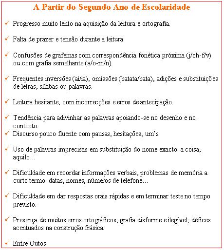 DISLEXIA-SINAIS DE ALERTA-A PARTIR DO 2º ANO DE ESCOLARIDADE Dislex16