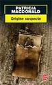 [MacDonald, Patricia] Origine suspecte 22531111