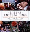 Sabbat Entertaining: Celebrating the Wiccan Holidays With Style - Willow Polson 08065210