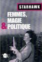 Femmes, magie et politique - Starhawk 51dcb910