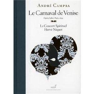 Le Carnaval de Venise, Les Fêtes vénitiennes de André CAMPRA Campra10