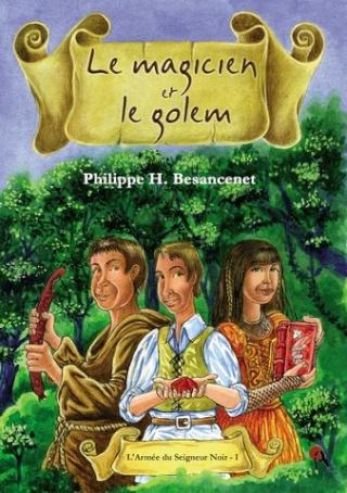 LE MAGICIEN ET LE GOLEM de Philippe H. Besancenet 1couv_12