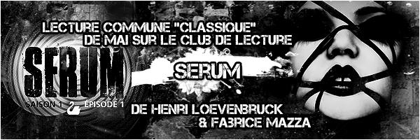 serum - SERUM (Saison 1 - Episode 1) de Henri Loevenbruck et Fabrice Mazza 25150810