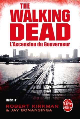 THE WALKING DEAD (Tome 1) L'ASCENSION DU GOUVERNEUR de Jay Bonansinga et Robert Kirkman 31348210