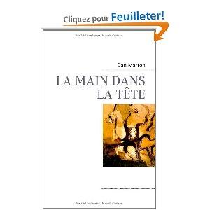 LA MAIN DANS LA TETE de Dan Marron 415fnu10