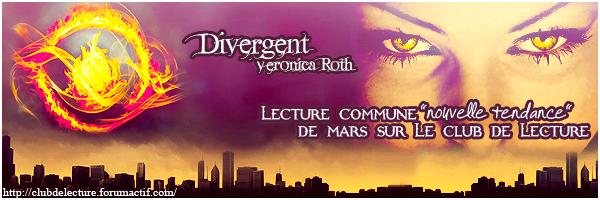 DIVERGENTE (Tome 01) de Veronica Roth - Page 2 47894710