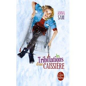 LES TRIBULATIONS D'UNE CAISSIERE d'Anna Sam 51dtu610