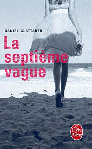 LA SEPTIEME VAGUE de Daniel Glattauer 710