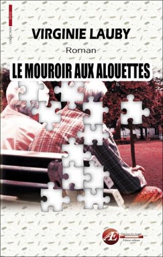 ¤ Partenariat n°180 : LE MOUROIR AUX ALOUETTES offert par Virginie Lauby [clos] 97823510
