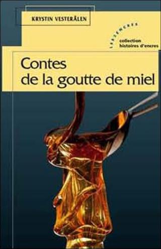 CONTES DE LA GOUTTE DE MIEL de Krystin Vesteralen 97823512