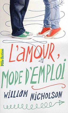 L'AMOUR MODE D'EMPLOI de William Nicholson Amoru10