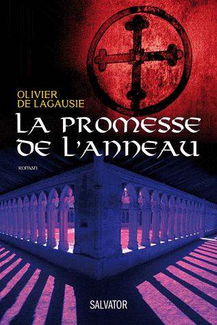 LA PROMESSE DE L'ANNEAU de Olivier de Lagausie Anneau10