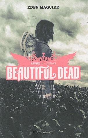 BEAUTIFUL DEAD (Tome 1) JONAS de Eden Maguire Bdead10