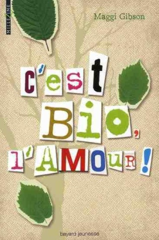 ¤ Partenariat n°160 : C'EST BIO L'AMOUR offert par Bayard Jeunesse [clos] Bio-am10