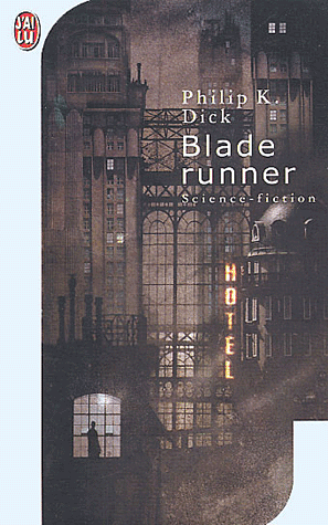 BLADE RUNNER de Philip K.Dick Blade10