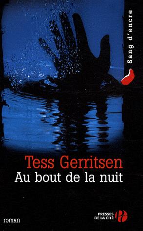 AU BOUT DE LA NUIT de Tess Gerritsen Bo10