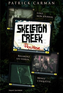 ¤ Partenariat n°153 et 154 : SKELETON CREEK 1 & 2 offert par Bayard Jeunesse [clos] Book_c10