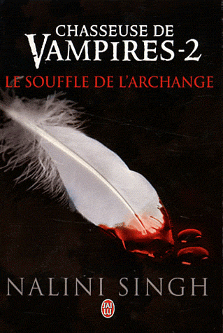 CHASSEUSE DE VAMPIRES (Tome 02) LE SOUFFLE DE L'ARCHANGE de Nalini Singh Chasse10