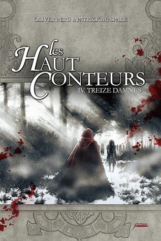 LES HAUTS CONTEURS (Tome  4) TREIZE DAMNES de Olivier Peru et Patrick McSpare Conteu10