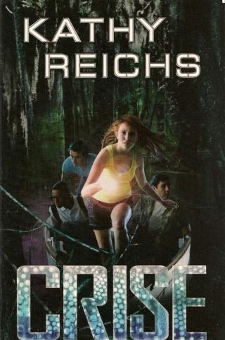 VIRAL (Tome 2) CRISE de Kathy Reichs Crise010