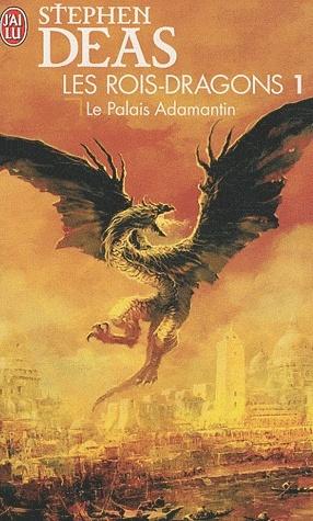LES ROIS DRAGONS (Tome 1) LE PALAIS ADAMANTIN de Stephen Deas Dragon10