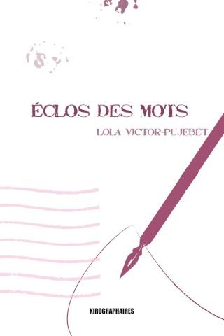 ECLOS DES MOTS de Lola Victor-Pujebet Eclos_10