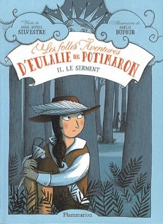 eulalie - LES FOLLES AVENTURES D'EULALIE DE POTIMARON (Tome 2) LE SERMENT de Anne Sophie Silvestre Eulali10
