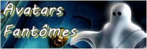 Avatars Fantômes Fantom10