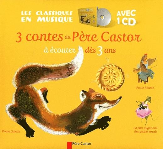3 CONTES DU PERE CASTOR de collectif Galett10