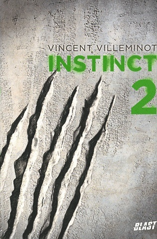 INSTINCT (Tome 2) de Vincent Villeminot In10