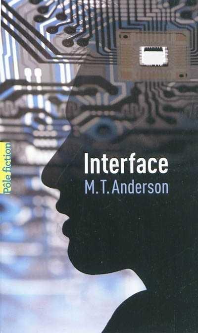 INTERFACE de M.T. Anderson Interf10