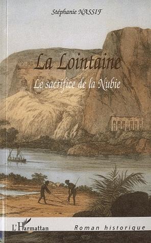 LA LOINTAINE - LE SACRIFICE DE LA NUBIE de Stéphanie Nassif Lo10