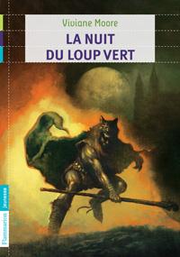 AU TEMPS DES NOIRS FLEAUX (Tome 2) LA NUIT DU LOUP VERT de Viviane Moore Nuit_s10