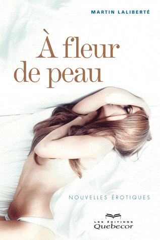 A FLEUR DE PEAU de Martin Laliberté Peau10