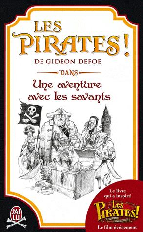 LES PIRATES ! UNE AVENTURE AVEC LES SAVANTS de Gideon Defoe Pirate10