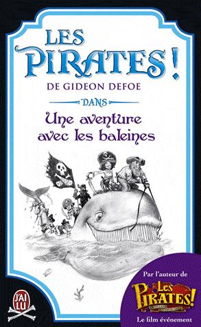 LES PIRATES ! UNE AVENTURE AVEC LES BALEINES de Gideon Defoe Pirate11