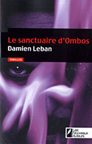 LE SANCTUAIRE D'OMBOS de Damien Leban Sanctu10