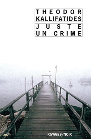 JUSTE UN CRIME de Theodor Kallifatides Sans-t15