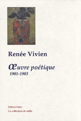 OEUVRE POETIQUE 1901-1903 de Renée Vivien Sans-t22
