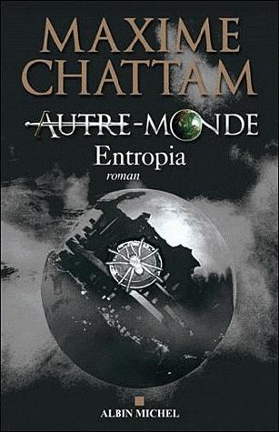 AUTRE-MONDE (Tome 4) ENTROPIA de Maxime Chattam Sans-t24