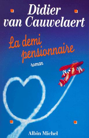 LA DEMI-PENSIONNAIRE de Didier Van Cauwelaert Sans-t24