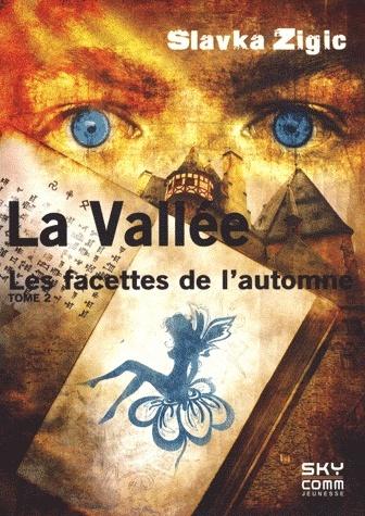 LA VALLEE (Tome 2) LES FACETTES DE L'AUTOMNE de Slavka Zigic Sans-t25