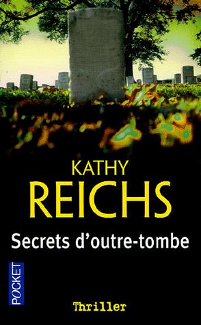 TEMPERANCE BRENNAN (Tome 05) SECRETS D'OUTRE-TOMBE de Kathy Reichs Sans-t28